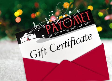 payomet gift certificates payomet performing arts center